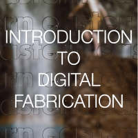 INTRO TO DIG FAB